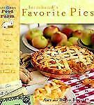 "The Farmhand's Favorite Pies Cookbook"" Blue Ribbon Food From The Farm"