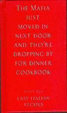 The Mafia Just Moved in Next Door and They're Dropping By for Dinner Cookbook: E