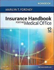 Workbook for Insurance Handbook for the Medical Office, 12e by Fordney CMA-AC,