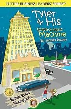 Tyler and His Solve-a-matic Machine : (2nd Edition) (2010, Paperback)