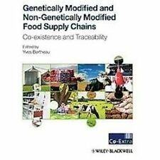 Genetically Modified and Non-Genetically Modified Food Supply Chains - LIKE NEW