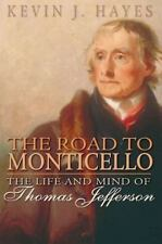 The Road to Monticello: The Life and Mind of Thomas Jefferson-ExLibrary