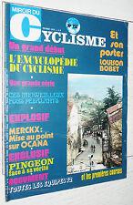 MIROIR CYCLISME N°152 1972 POSTER LOUISON BOBET PINGEON MERCKX GAN MERCIER BIC