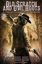 Old Scratch and Owl Hoots: a Collection of Utah Horror by Randi Weston (2015,...