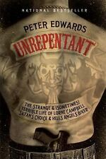 Unrepentant : The Strange Terrible Life of Lorne Campbell, Satan HELLS ANGELS