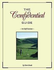 The Confidential Guide to Golf Courses, Doak, Tom, Good Book