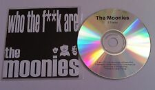 THE MOONIES Who The Fuck Are PROMO CD SINGLE 2003 Would Give It All Up For Love