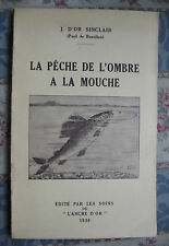 1936 La pêche de l'ombre a la mouche J. d'Or Sinclair Beaulieu fly fishing