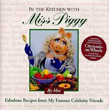 In the Kitchen With Miss Piggy: Fabulous Recipes from My Famous Celebrity Frien