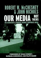 Our Media, Not Theirs: The Democratic Struggle Against Corporate Media (Open Med