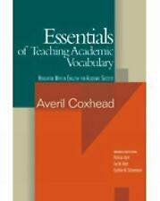 Essentials of Teaching Academic Vocabulary (English for Academic Success)