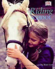 Riding School: Learn How to Ride at a Real Riding School  Excellent Book