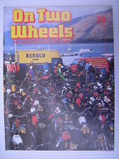 On Two Wheels -  Motorcycle Magazine Volume 6 - Issue No.78 - **FREE POSTAGE**
