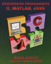 Introduction to Engineering Programming : In C, Matlab and Java by David...