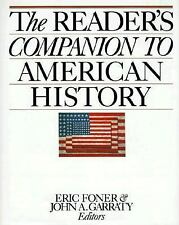 The Reader's Companion to American History John A. Garraty~Eric Foner Hardcover