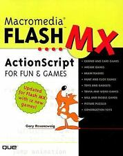 Macromedia Flash MX ActionScript for Fun and Games by Gary Rosenzweig (2002,...