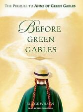 Before Green Gables by Budge Wilson (2008, CD, Unabridged)