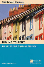Buying to Rent: The Key to Your Financial Freedom by Nick Rampley-Sturgeon...