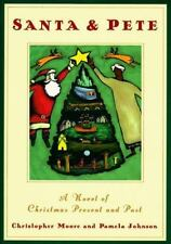 Santa & Pete: A Novel Of Christmas Present And Past by Christopher Moore, Pamela