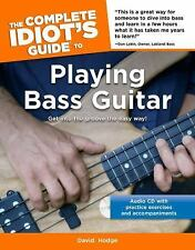 The Complete Idiot's Guide to Playing Bass Guitar, Hodge, David