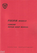 Lancia Fulvia Concise Repair Workshop Manual for Saloon Coupe HF and Sport *NEW