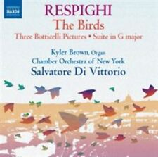 Respighi: The Birds; Three Botticelli Pictures; Suite in G major (CD,...