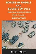 Machine Guns and Ballot Boxes: Hordes of Models and Buckets of Dice (Wargames...