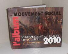 Agenda 2010.L'album du mouvement social.50 grande dates. France 1789 à 2010.Z006