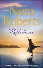 Reflections by Nora Roberts (Paperback, 2014)