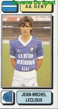 128 JEAN-MICHEL LECLOUX BELGIQUE A.A. GENT STICKER FOOTBALL 1983 PANINI