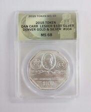 2015 Dan Carr Lesher $100 Dollar .999 Silver Denver Gold & Silver Anacs Ms68