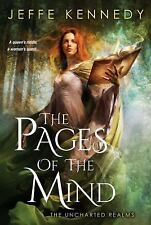 The Uncharted Realms: The Pages of the Mind 1 by Jeffe Kennedy (2016, Paperback)
