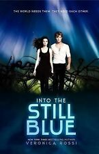 Under the Never Sky Trilogy: Into the Still Blue Bk. 3 by Veronica Rossi...
