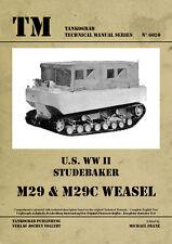 U.S. WWII STUDEBAKER M29 & M29C WEASEL TANKOGRAD TECHNICAL MANUAL 6020
