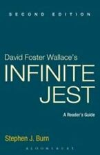 David Foster Wallace's Infinite Jest: A Reader's Guide, 2nd Edition by Burn, St