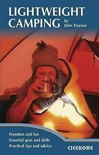 Lightweight Camping Living in the Great Outdoors by Traynor, John ( Author ) ON