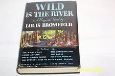 Wild Is the River by Louis Bromfield  Signed USA hardcover W/jacket 1941 Novel