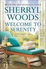 Welcome to Serenity: A Novel (A Sweet Magnolias Novel), Woods, Sherryl, Acceptab