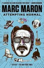 Attempting Normal by Maron, Marc