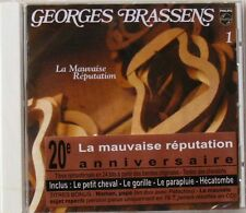 GEORGES BRASSENS (CD) LA MAUVAISE REPUTATION 20eme ANNIVERSAIRE REMASTERISE NEUF