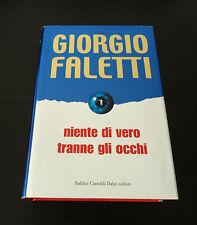 Niente di vero tranne gli occhi - Giorgio Faletti - Edizione Baldini Castoldi Da