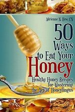 Affordable Organics and GMO-Free: 50 Ways to Eat Your Honey : Healthy Honey...