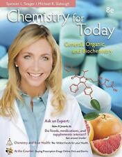 Chemistry for Today : General, Organic, and Biochemistry by Spencer L. Seager an