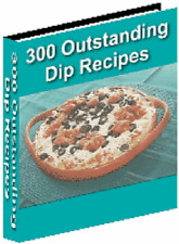 300 Outstanding Dip Recipes eBook on CD with Resell Rights