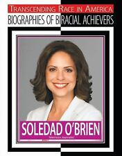 Soledad O'Brien: Television Journalist (Transcending Race in America)-ExLibrary