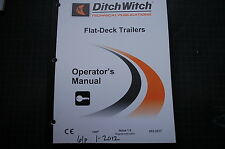 DITCH WITCH FLAT DECK Trailer Operation Owner Manual book Operator 2012 guide