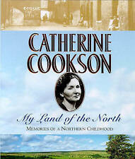 "My Land of the North: Memories of a Northern Childhood, Catherine Cookson, ""AS N"