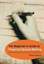 The Beginner's Guide to Financial Spread Betting, VGC