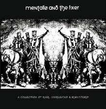 MENTALLO AND THE FIXER A Collection of rare, unreleased & remastered DLP / Vinyl
