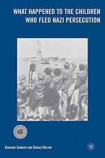 What Happened to the Children Who Fled Nazi Persecution, Sonnert, Gerhard, Holto
